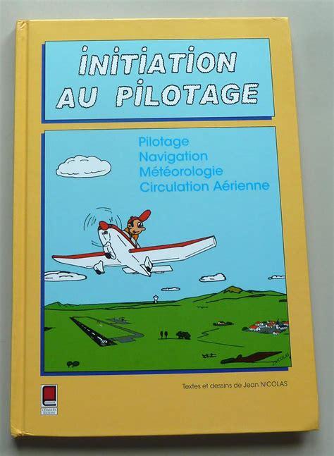 Notions De Navigation Et De Circulation Aeriennes Preparation Au Brevet D Initiation Aeronautique