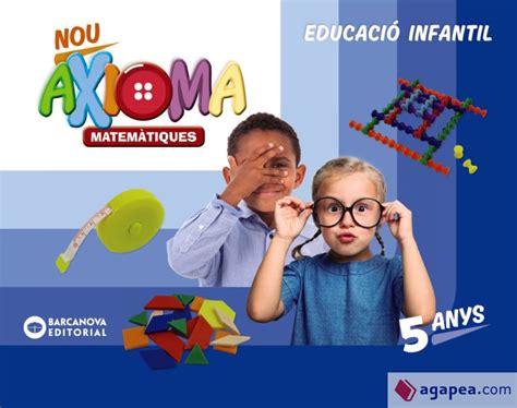 Nou Axioma 5 Anys Matematiques Carpeta De L Alumne