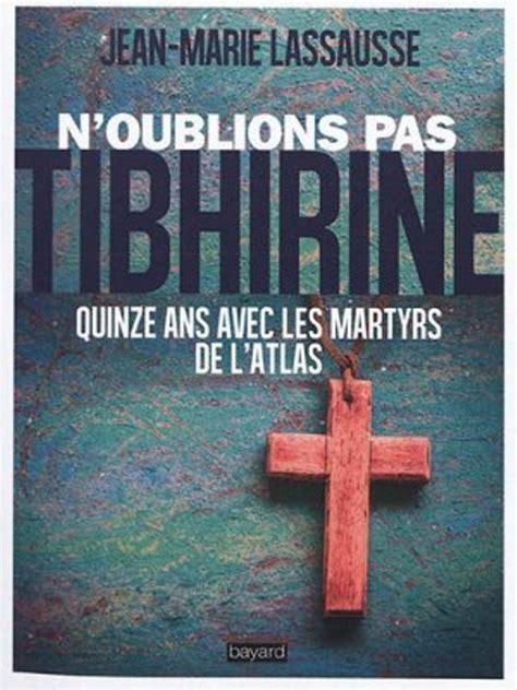 Noublions Pas Tibhirine