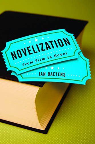 Novelization: From Film to Novel (THEORY INTERPRETATION NARRATIV)