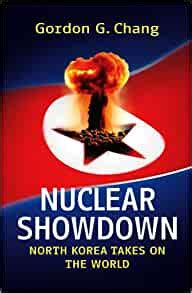 Nuclear Showdown North Korea Takes On The World