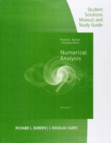 Numerical Analysis Burden Solutions Manual 9th Edition