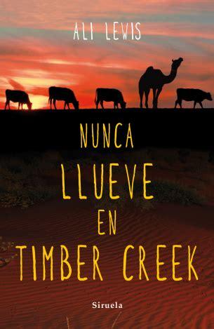 Nunca Llueve En Timber Creek Las Tres Edades No 255