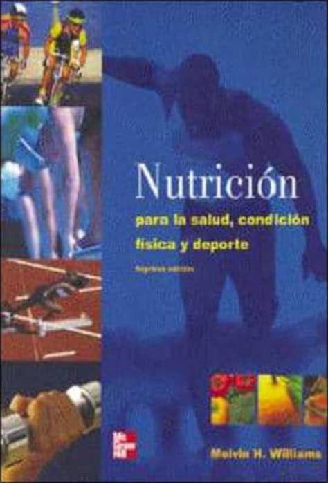 Nutricion Para La Salud La Condicion Fisica Y El Deporte Bicolor