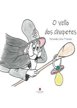 O Vello Dos Chupetes