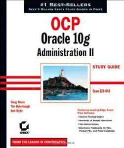 OCP: Oracle 10g Administration II Study Guide: Exam 1Z0-043