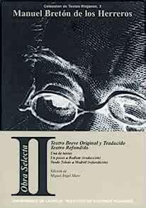 Obra selecta: Teatro breve original y traducido, teatro refundido (Colección de textos riojanos)