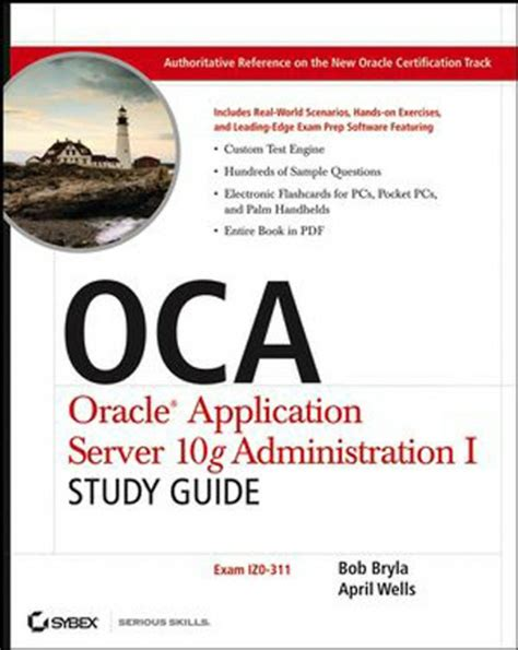 Oca Oracle Application Server 10g Administration I Study Guide Bryla Bob Wells April