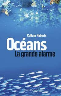 Oceans La Grande Alarme