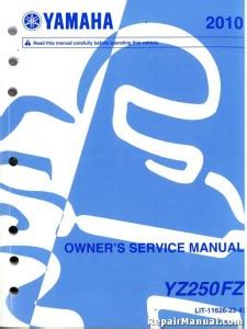 Official 2010 Yamaha Yz250f Four Stroke Factory Owner Service Manual