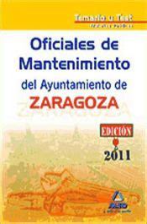 Oficial De Mantenimiento Ayuntamiento De Zaragoza Temario Coleccion 684