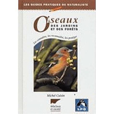 Oiseaux Des Jardins Et Des Forets Avec Cd Rom