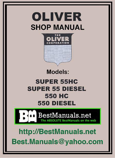Oliver 550 Tractor Complete Workshop Service Repair Manual