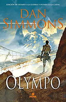 Olympo Edicion De Olympo I La Guerra Y Olympo Ii La Caida Nova