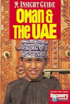 Oman and the United Arab Emirates Insight Guide (Insight Guides)