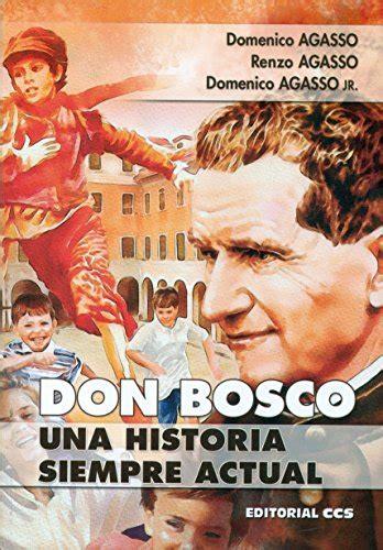 On Bosco Una Historia Siempre Actual