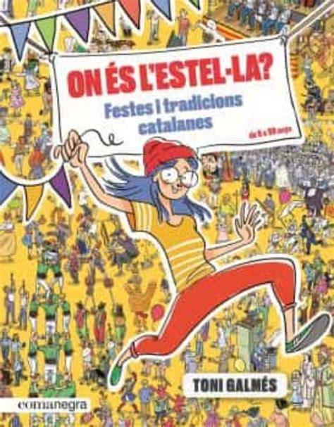 On Es L Estel La Festes I Tradicions Catalanes