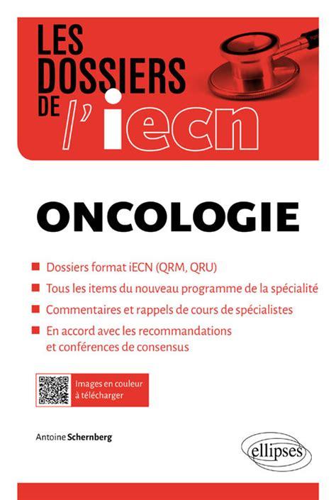 Oncologie Les Dossiers De L Iecn