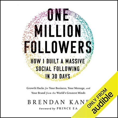 One Million Followers How I Built A Massive Social Following In 30 Days English Edition