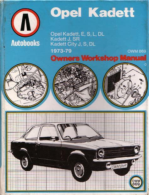 Opel Kadett Repair Workshop Manual