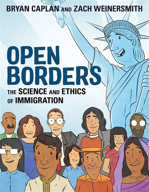 Open Borders The Science And Ethics Of Immigration