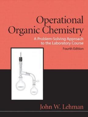 Operational Organic Chemistry Solution Manual