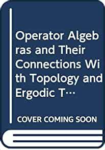 Operator Algebras And Their Connections With Topology And Ergodic Theory: Proceedings Of The Oate Conference Held In Bușteni, Romania, Aug. 29  Sept. 9, 1983