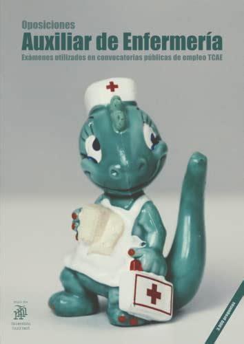 Oposiciones Auxiliar De Enfermeria Examenes Utilizados En Convocatorias Publicas De Empleo Tcae