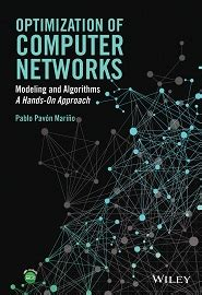 Optimization Of Computer Networks Modeling And Algorithms A Hands On Approach