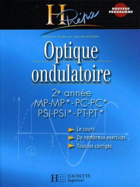 Optique Ondulatoire Exercices Deuxieme Annee Mp
