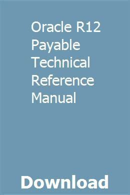 Oracle R12 Payable Technical Reference Manual