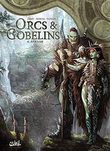 Orcs Andamp Gobelins 06 Ayraak