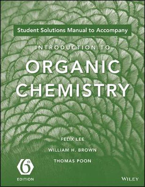 Organic Chemistry 6th Edition Brown Solution Manual