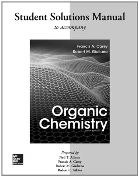 Organic Chemistry Carey 9th Edition Solutions Manual