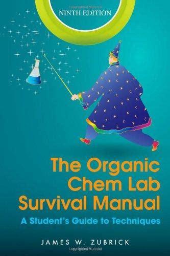 Organic Chemistry Lab Survival Manual 9th Zubrick