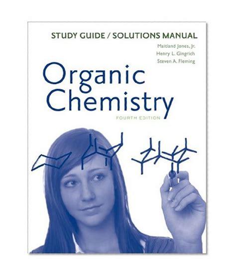 Organic Chemistry Solutions Manual Jones 4th Edition