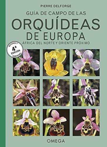 Orquideas De Europa Norte De Africa Y Proximo Oriente Jardineria Y Paisajismo