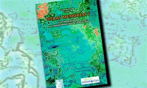 Otras Memorias I Testimonios Para La Transformacion De La Realidad