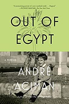 Out Of Egypt A Memoir English Edition