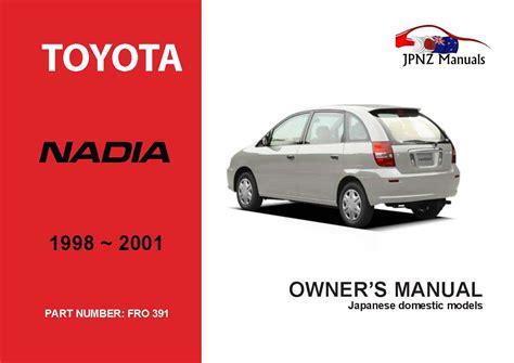 Owner Manual For Toyota Nadia 2018 Model