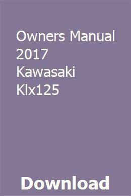 Owners Manual 2017 Kawasaki Klx125
