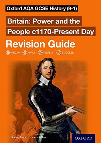 Oxford Aqa Gcse History 9 1 Britain Power And The People C1170 Present Day Revision Guide