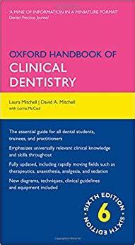 Oxford Handbook of Clinical Dentistry 6/e (Flexicover) (Oxford Medical Handbooks)