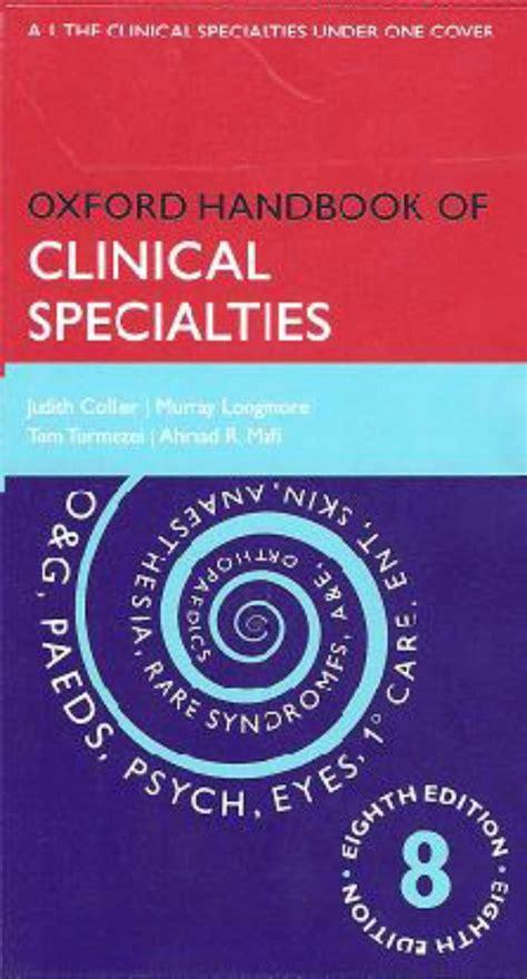 Oxford Handbook of Clinical Specialties 10/e (Flexicover) (Oxford Medical Handbooks)