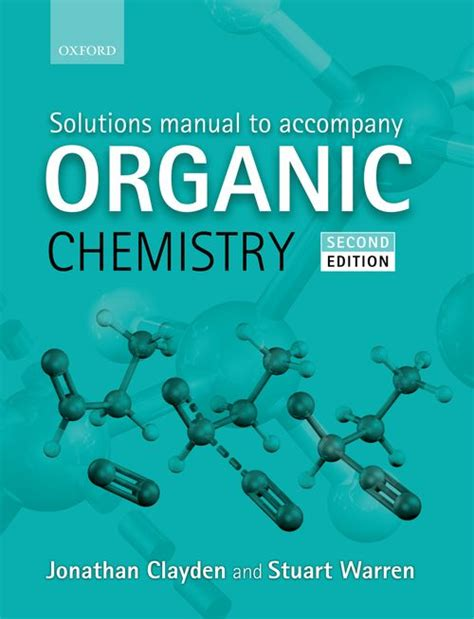 Oxford Organic Chemistry Solutions Manual 2e