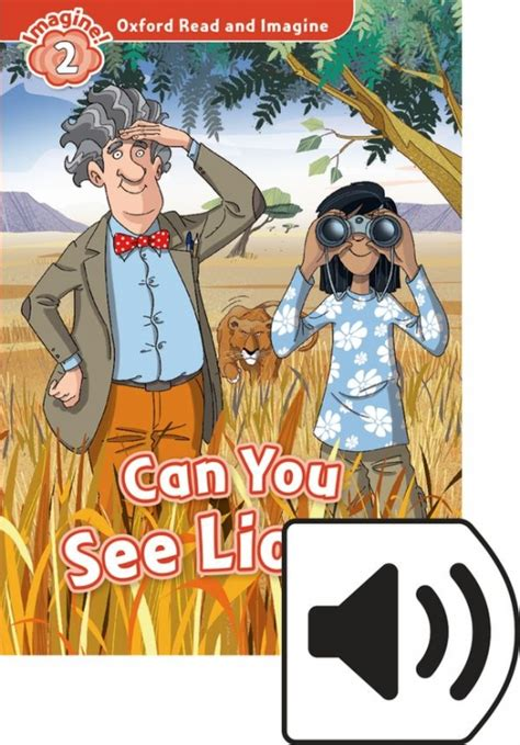 Oxford Read And Imagine 2 Can You See Lions Mp3 Pack