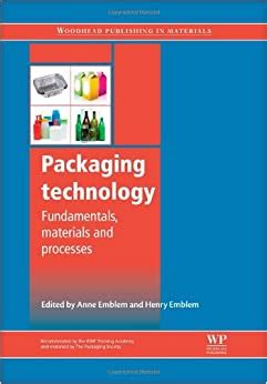 Packaging Technology Fundamentals Materials And Processes Woodhead Publishing In Materials
