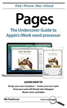 Pages The Undercover Guide To Apples Iwork Word Processor Undercover Guides