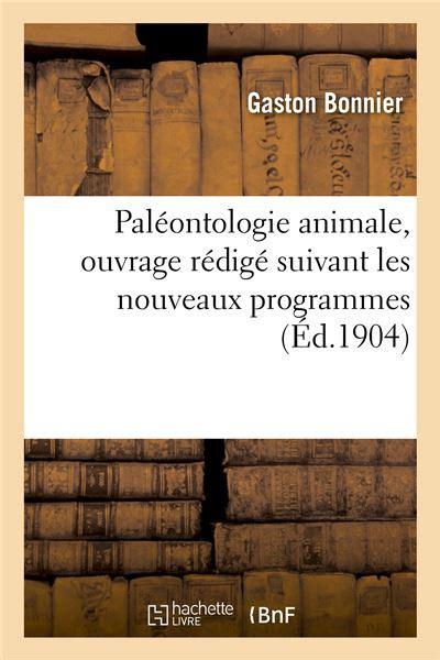 Paleontologie animale, philosophie a, b et mathematiques a, b