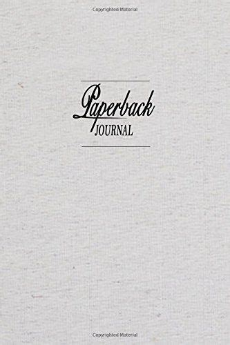 Paperback Journal: In Just Five Minutes a Day a more Successful and Happier Life